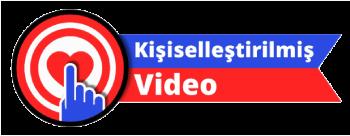 Kişiselleştirilmiş Video ile ilgili her şey!